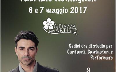 Workshop di interpretazione canora di Fabrizio Romagnoli il 6 e 7 maggio 2017 a RAGUSA con La Piazza degli Artisti