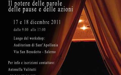 Workshop Intensivo di Recitazione – 17 e 18 dicembre 2011 a Salerno