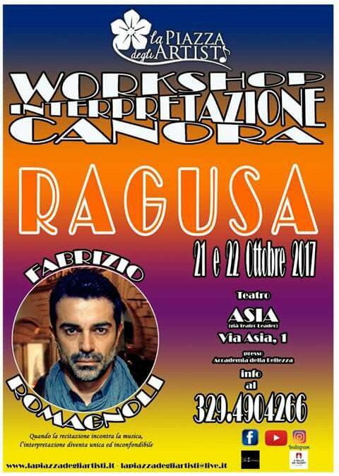 Workshop di interpretazione canora di Fabrizio Romagnoli il 21 e 22 ottobre 2017 a RAGUSA con La Piazza degli Artisti