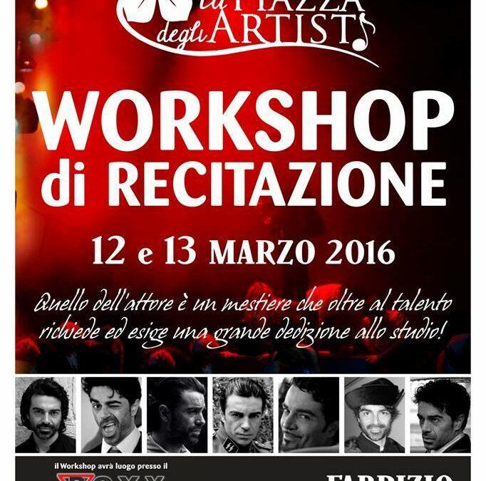 Workshop Intensivo di Recitazione il 12 e 13 marzo 2016 a La Piazza degli Artisti (Palermo)