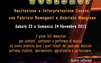 Workshop di recitazione e interpretazione canora sabato 23 e domenica 24 novembre 2013 a Grotte (Agrigento)
