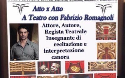 Alla scoperta del Teatro Atto x Atto con Fabrizio Romagnoli